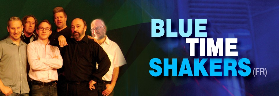 BLUE TIME SHAKERS (FR)