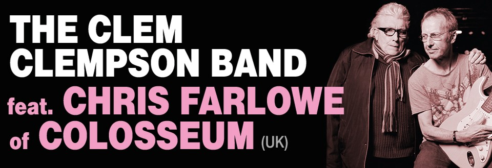 Star of SBF 2015: THE CLEM CLEMPSON BAND feat. CHRIS FARLOWE of COLOSSEUM (UK)