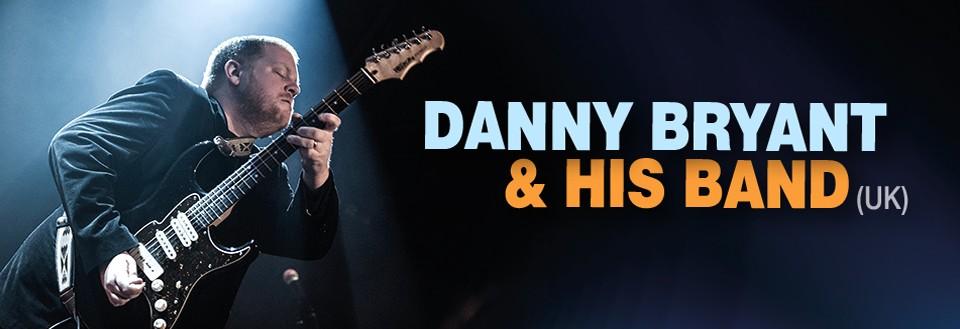 DANNY BRYANT & HIS BAND (UK)