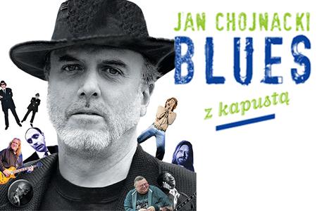 BLUES Z KAPUSTĄ – czyli lektura obowiązkowa dla wszystkich czujących bluesa!