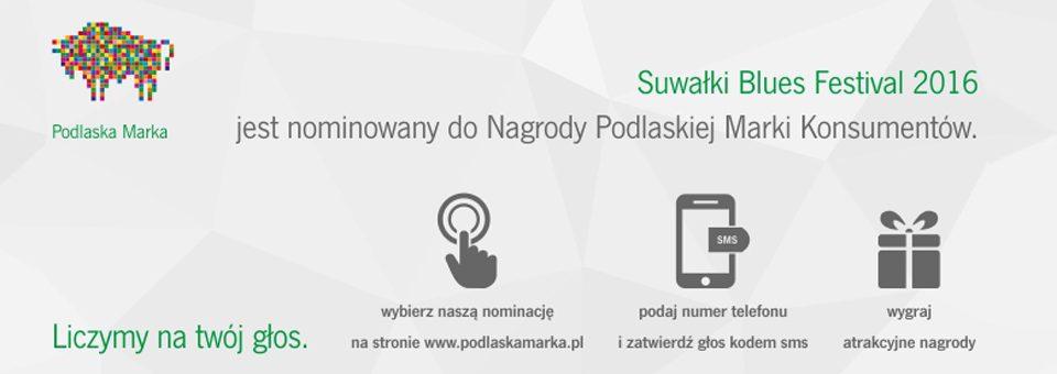 SUWAŁKI BLUES FESTIVAL 2016 nominowany do Podlaskiej Marki Konsumentów