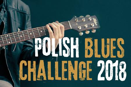 Polish Blues Challenge 2018 – zespoły zakwalifikowane do udziału