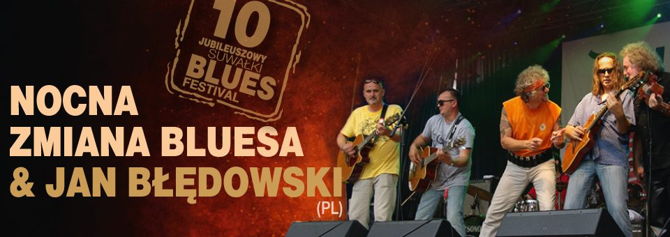 Nocna Zmiana Bluesa & Jan Błędowski (PL)