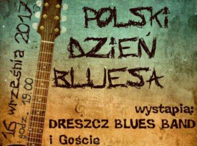 Zapraszamy na koncert z okazji Polskiego Dnia Bluesa – 16 września 2017 r.