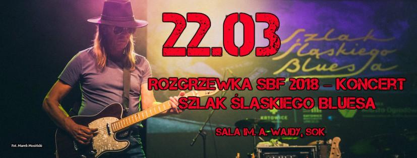 Rozgrzewka SBF 2018 – Szlak Śląskiego Bluesa