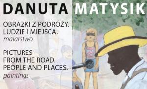 Wernisaż wystawy Danuty Matysik 5 lipca w SOK