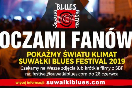 We are waiting for your photos and short clips from last years edition of SBF.  Let the world see the blues atmosphere in Suwałki.