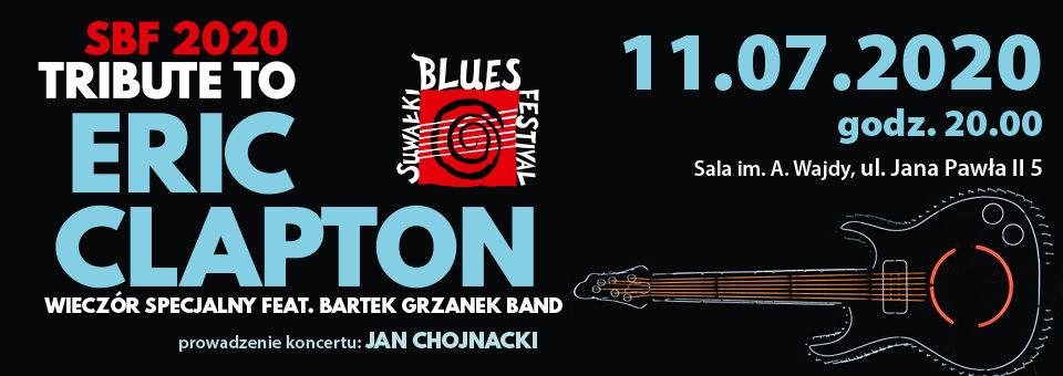SBF 2020. Tribute to Eric Clapton. Wieczór Specjalny feat. Bartek Grzanek Band