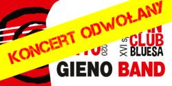 KONCERT ODWOŁANY! 16. spotkanie Suwalskiego Fan Clubu Bluesa. Koncert zespołu Gieno Band.