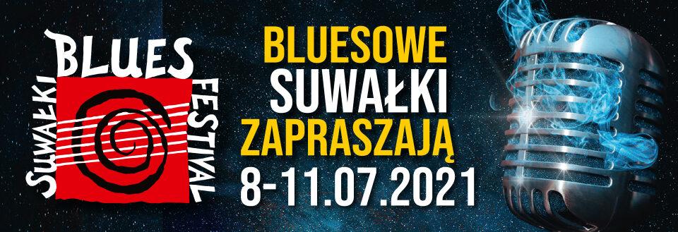 SUWAŁKI BLUES FESTIVAL 2021